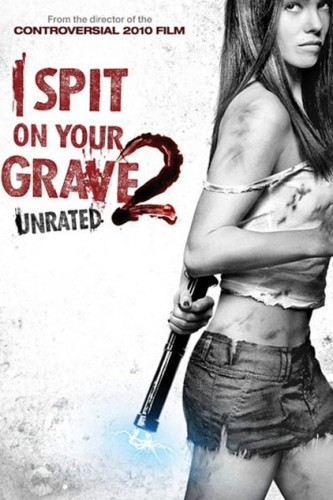 i-spit-on-your-grave-2-poster